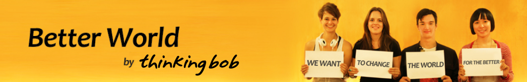 Better World thinkingbob Header 2