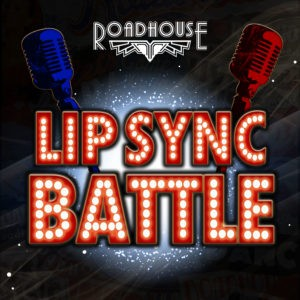 Lip Sync Battle at The Roadhouse @ Roadhouse | England | United Kingdom